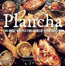 Plancha - 150 Great Recipes For Spanish-Style Grilling