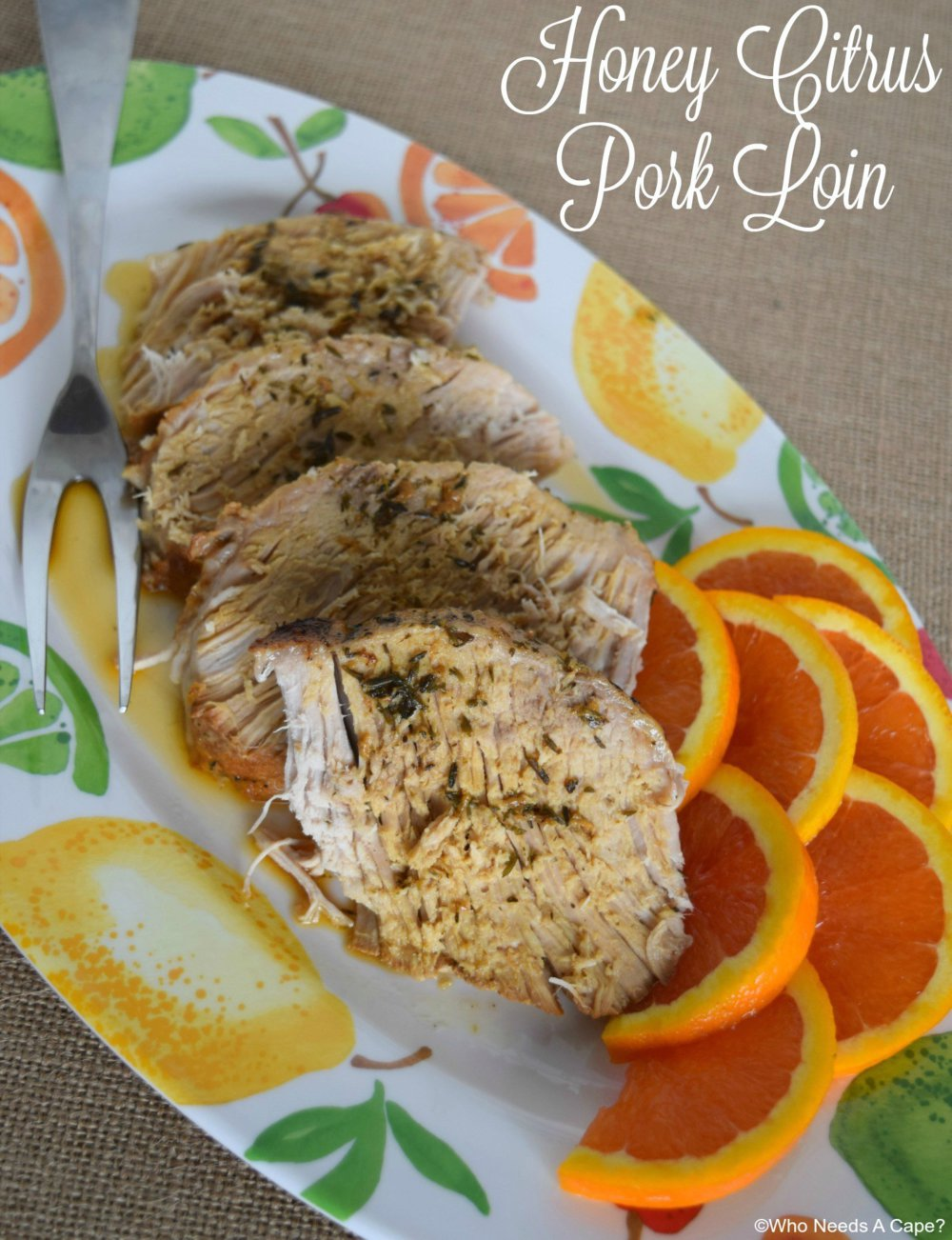 Honey Citrus Glazed Pork Loin
