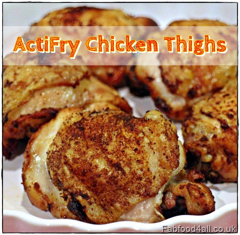 ActiFry Chicken Thighs