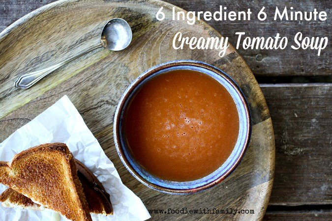 Simple 6 Ingredient 6 Minute Tomato Soup