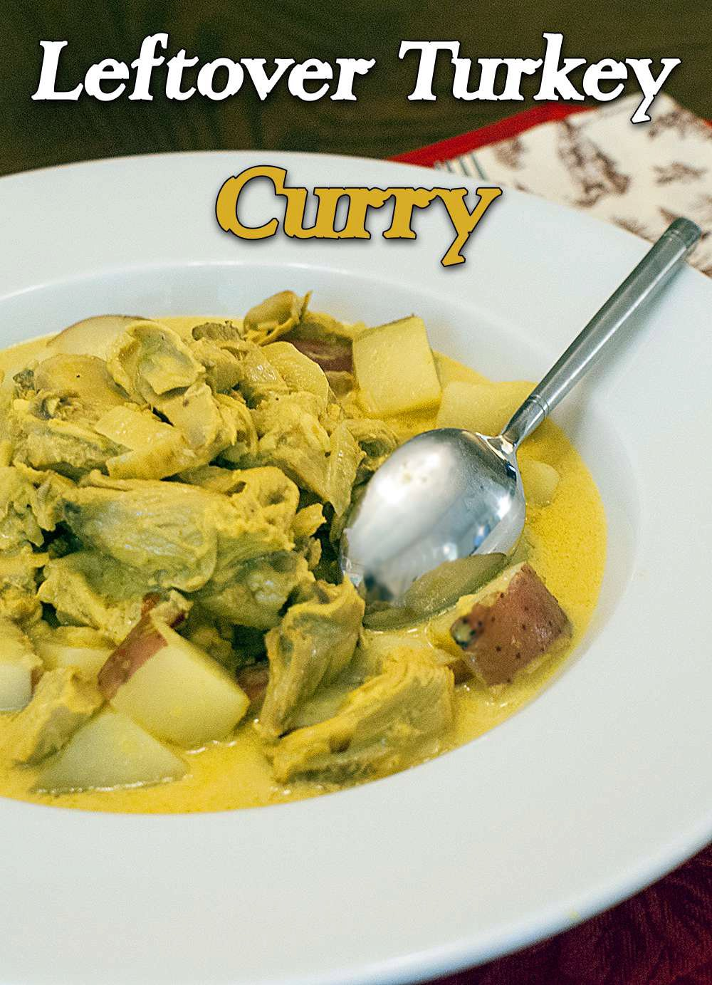 Leftover Turkey and Potato Curry