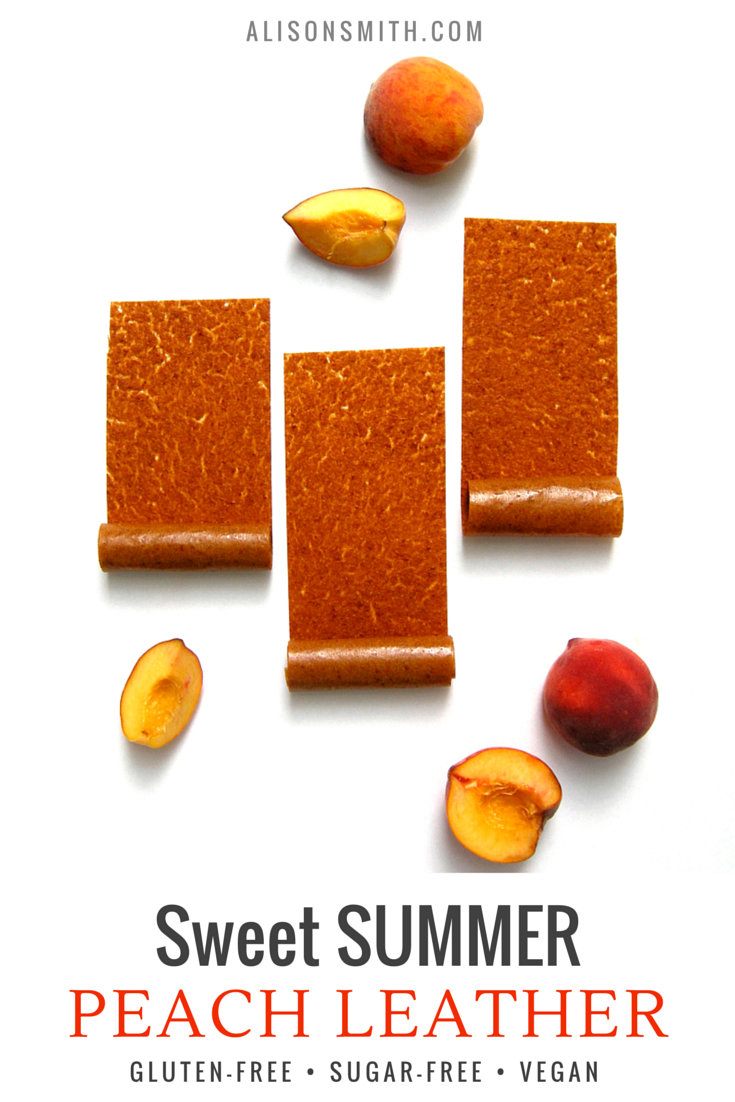 Summer Peach Fruit Leather