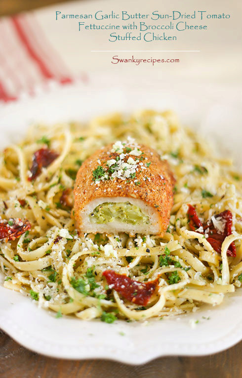 Parmesan Garlic Butter Sun-Dried Tomato Fettuccine with Broccoli Cheese Stuffed Chicken and Barber Foods