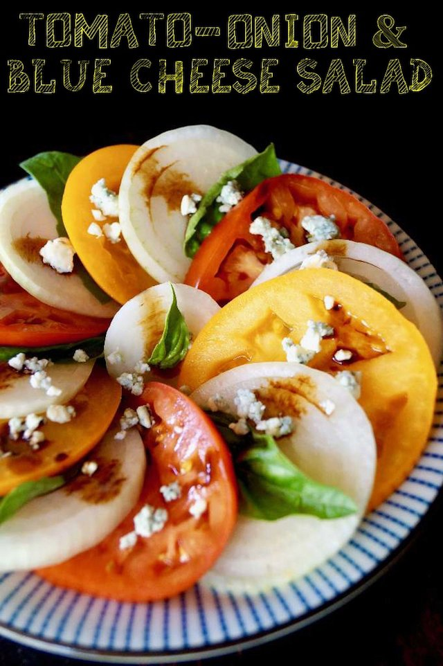 Summer Tomato-Sweet Onion & Blue Cheese Salad Recipe