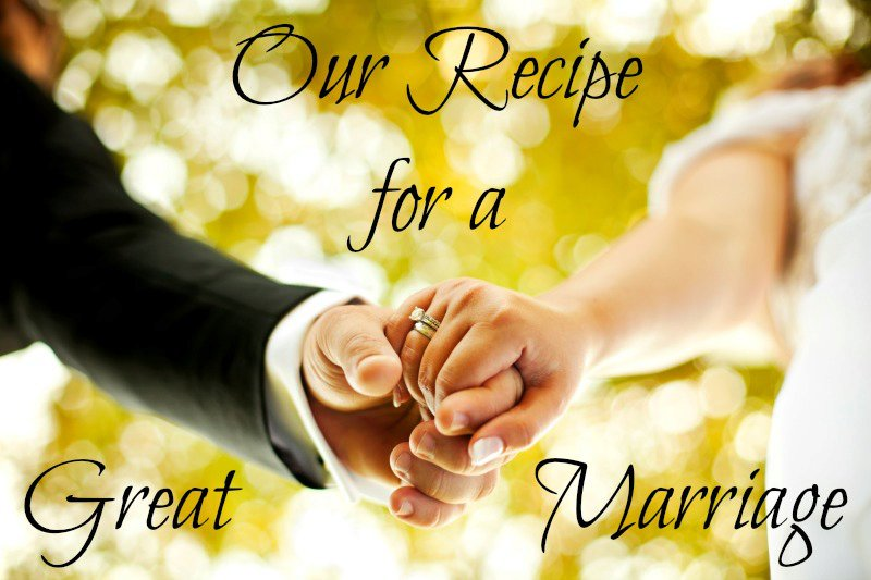 Our Recipe for a Great Marriage