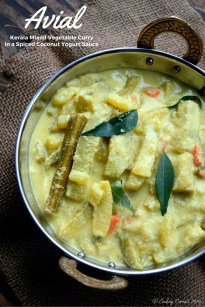 Avial ~ Kerala Mixed Vegetable Curry with Coconut and Yogurt