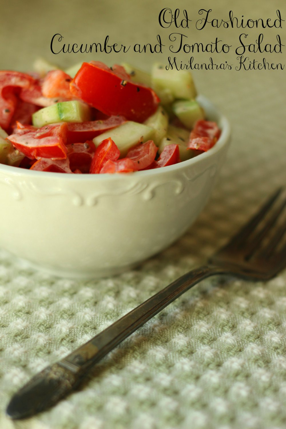 Old Fashioned Cucumber and Tomato Salad