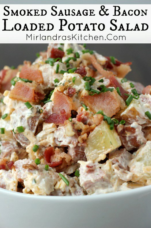 Smoked Sausage & Bacon Loaded Potato Salad