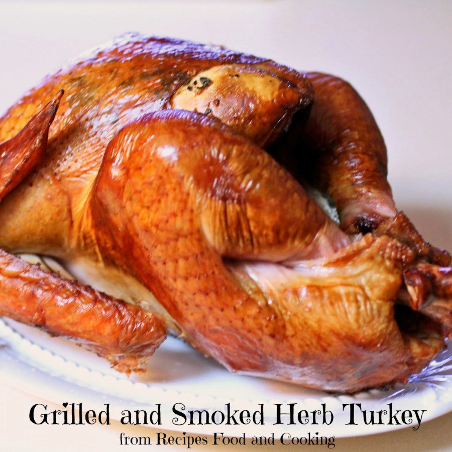 Grilled and Smoked Herb Turkey