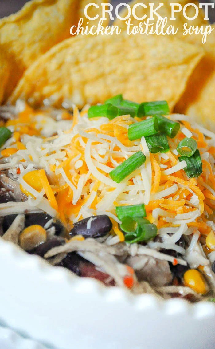 How to make Crock Pot Chicken Tortilla Soup