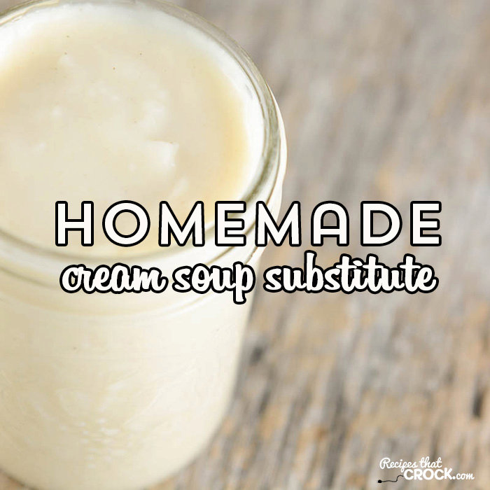 Cream Soup Substitute for Recipes