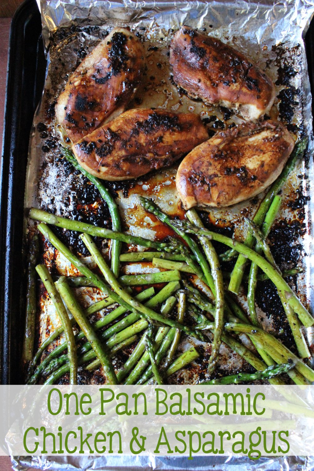 One Pan Balsamic Chicken and Asparagus