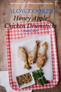 Paleo Slow Cooker Apple Honey Chicken Drumsticks Recipe