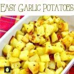 Easy Garlic Potatoes