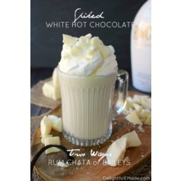 Spiked White Hot Chocolate Two Ways
