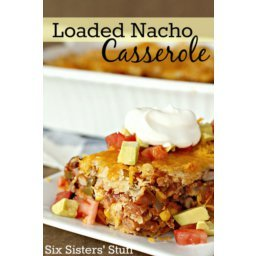 Loaded Nacho Casserole Recipe