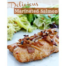 Delicious Marinated Salmon Recipe