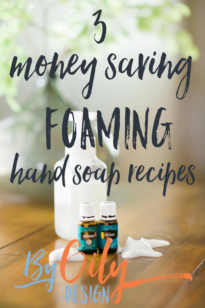 DIY Foaming Hand Soap with Essential Oils
