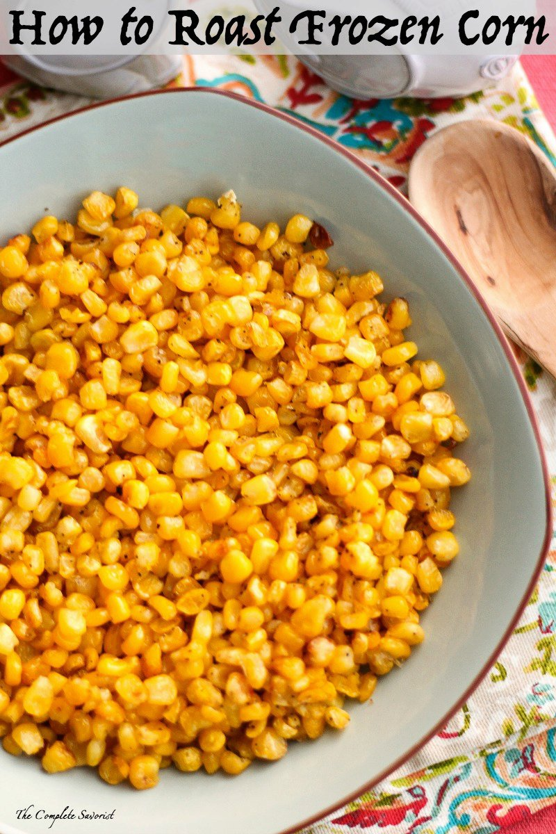 How to Roast Frozen Corn