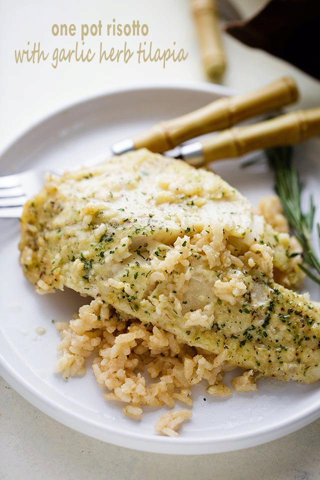 One Pan Risotto with Garlic Herb Tilapia