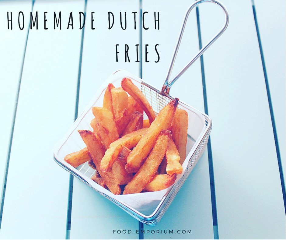 Authentic homemade dutch fries