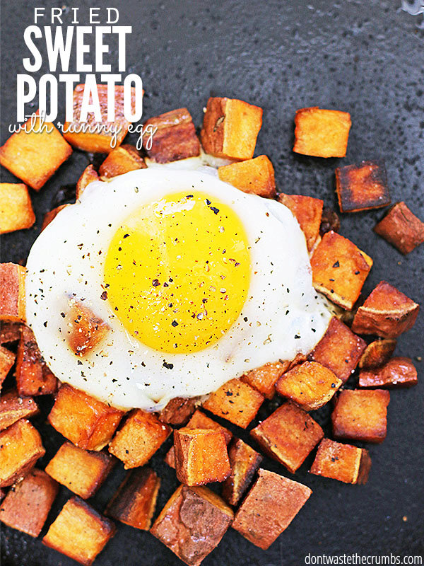 Fried Sweet Potatoes and Runny Eggs