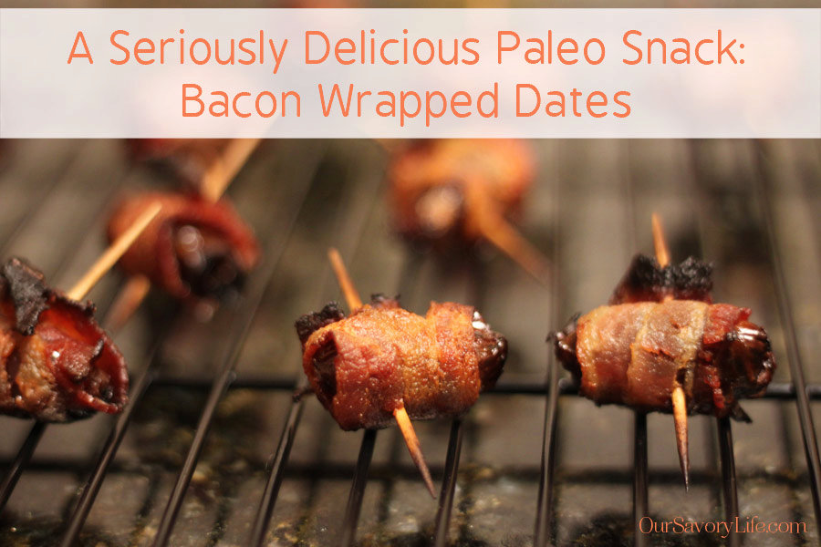 A Paleo Snack Recipe: Bacon-Wrapped Dates