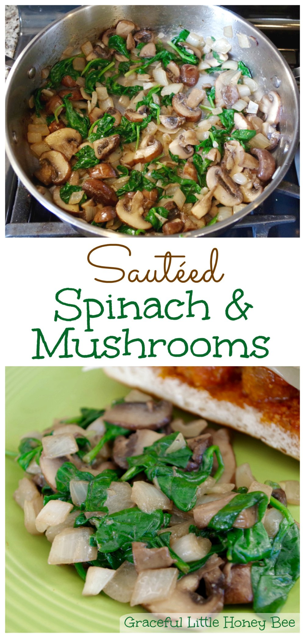 Sautéed Spinach and Mushrooms