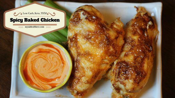 """Spicy Baked Chicken (Low Carb, Keto, THM """"S or E"""")"""
